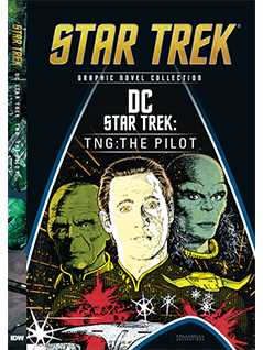 dc star trek: tng - the pilot - Star Trek Graphic Novels
