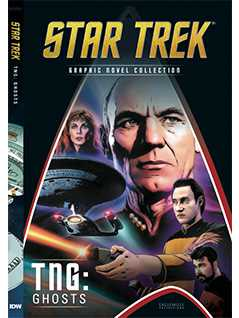 tng: ghosts - Star Trek Graphic Novels