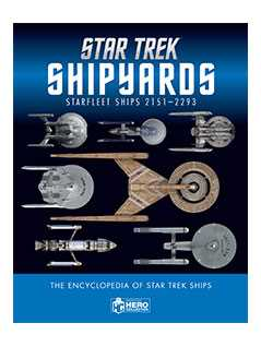 star trek shipyards starfleet starships: 2151-2293 the encyclopedia of starfleet ships - Star Trek Starships