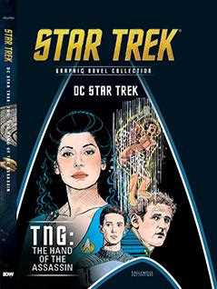 dc/star trek: tng: the hand of the assassin - Star Trek Graphic Novels
