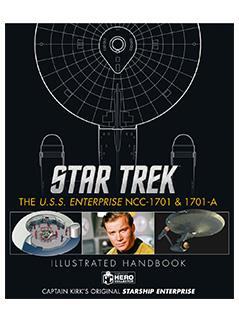 the u.s.s. enterprise ncc-1701 & 1701-a illustrated handbook - Star Trek Starships